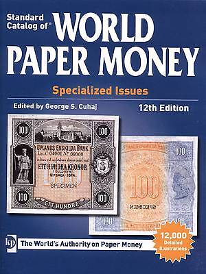 [15494] – Standard catalog of WORLD PAPER MONEY Specialized Issues 12. A. 2013