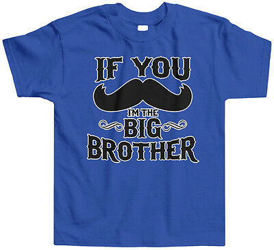 If You Mustache Im the Big Brother Toddler T-Shirt Tee Stache Funny Announcement