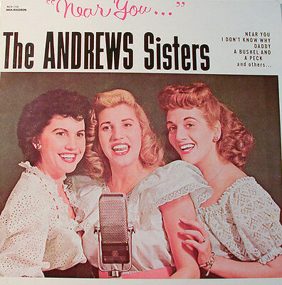 """THE ANDREWS SISTERS """"NEAR YOU"""" MCA RECORDS 739  [j928]"""
