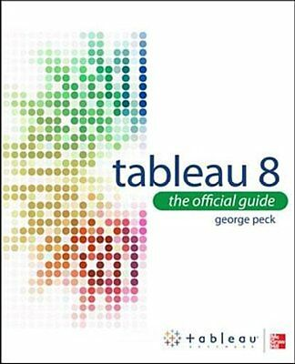 George Peck : Tableau 8: The Official Guide : 9780071816786