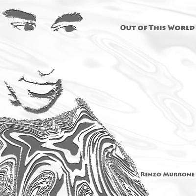 Murrone Renzo - Out Of This World NEW CD