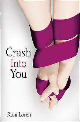 Crash Into You, Loren, Roni, Paperback, New