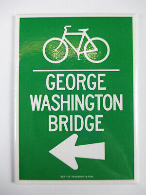 New York Magnet George Washington Bridge Bike Straßenschild Optik Souvenir ,9 cm