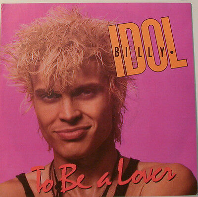 """Billy Idol - To Be A Lover  - 7"""" Singles ] F865"""