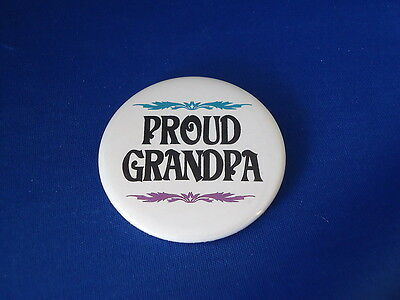 """PROUD GRANDPA"" BUTTON family pin pinback 2 1/4"" badge NEW large GRANDAD POP DAD"