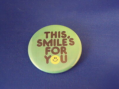 """""""THIS SMILE'S FOR YOU"""" BUTTON pin pinback 2 1/4"""" badge NEW Big HAPPY SMILEY FACE"""