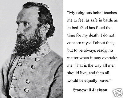 "Stonewall Jackson Civil War General Quote ""teaches"" Quote 8 x 10 Photo Picture"