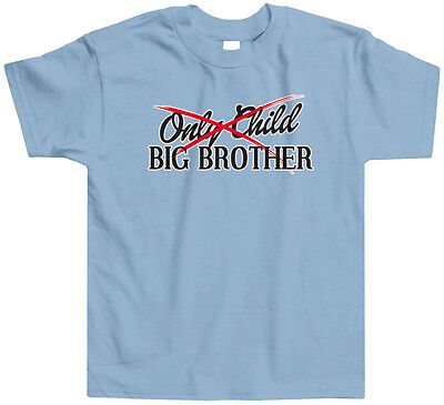 Only Child to Big Brother Toddler T-Shirt Tee Announcment Older Bro Sibling