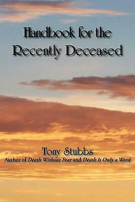 Handbook for the Recently Deceased by Tony Stubbs (English) Paperback Book Free