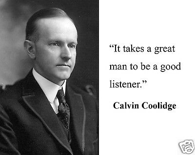 """Calvin Coolidge """" great man"""" Quote 8 x 10 Photo Picture #gm1"""