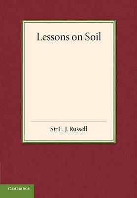 Lessons on Soil by E.J. Russell (English) Paperback Book Free Shipping!