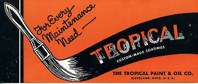 Tropical Paint-Oil Company-Brush-Vintage Advertising Blotter-Cleveland-Ohio