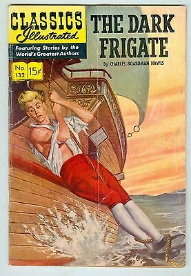 Classics Illustrated #132 May 1956 G/VG The Dark Frigate