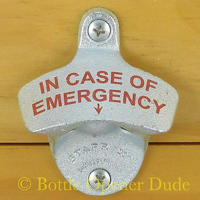 IN CASE OF EMERGENCY Starr X Wall Mount Bottle Opener Zinc Plated Cast Iron New