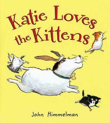 Katie Loves the Kittens by John Himmelman (English) Hardcover Book Free Shipping
