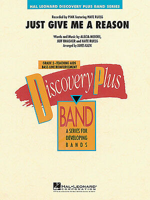 Just Give Me A  Reason (Discovery Plus)  -  Concert Band (Score & Parts) 4003566