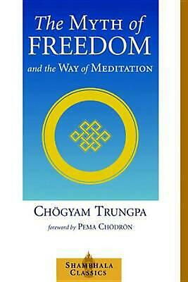 The Myth of Freedom by Chogyam Trungpa Paperback Book (English)
