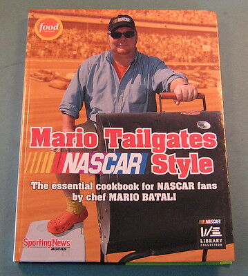 Mario Tailgates NASCAR Style by Mario Batali Cookbook Many Recipes Softcover
