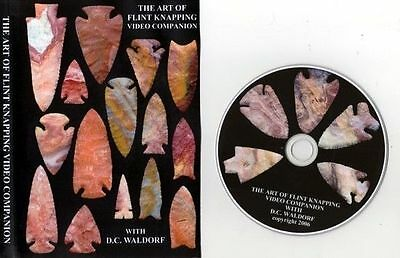 DVD    ART of FLINTKNAPPING DVD by DC & Val Waldorf  LEARN HOW from the master!