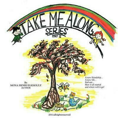 Take Me Along Series: How It All Started by Mona Henri Elkhouly (English) Paperb