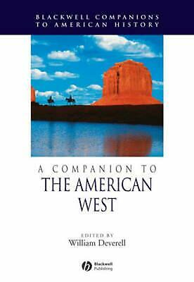 A Companion to the American West by William Deverell Paperback Book (English)