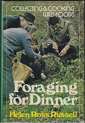 Foraging for Dinner: Collecting and Cooking Wild Foods by Russell 1975 HC/DJ 1ST