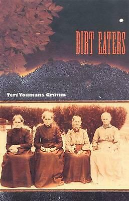 Dirt Eaters by Teri Youmans Grimm (English) Paperback Book Free Shipping!
