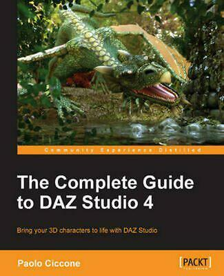 The Complete Guide to Daz Studio 4 by Paolo Ciccone (English) Paperback Book Fre