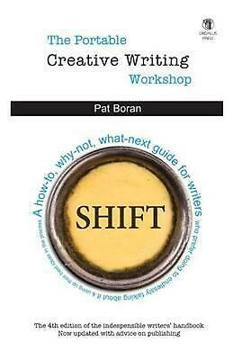 The Portable Creative Writing Workshop by Pat Boran (English) Paperback Book Fre