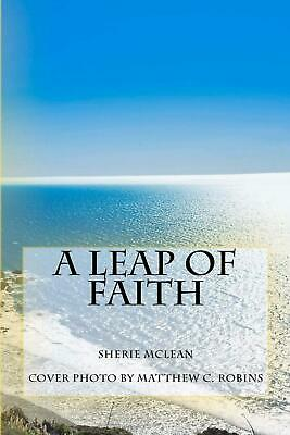 NEW A Leap of Faith by Sherie McLean Paperback Book (English) Free Shipping