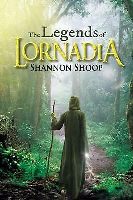 The Legends of Lornadia by Shannon Shoop Paperback Book (English)