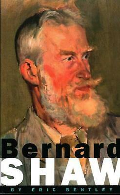 Bernard Shaw by Eric Bentley (English) Paperback Book Free Shipping!