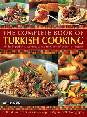 Complete Book of Turkish Cooking by Ghillie Basan Paperback Book (English)