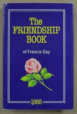 The Friendship Book  of Francis Gay - 1988