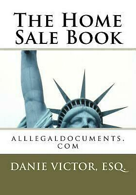 The Home Sale Book: Real Estate by Esq Danie Victor Laguerre (English) Paperback
