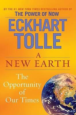 A New Earth: Awakening to Your Life's Purpose by Eckhart Tolle (English) Hardcov