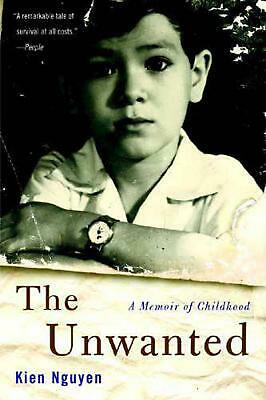 The Unwanted: A Memoir of Childhood by Kien Nguyen Paperback Book (English)