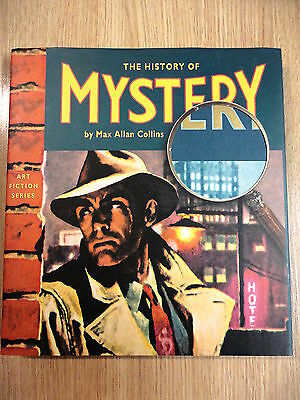The History Of Mystery,Max Allan Collins,Ed.Collector Press 2001 (INGLES)