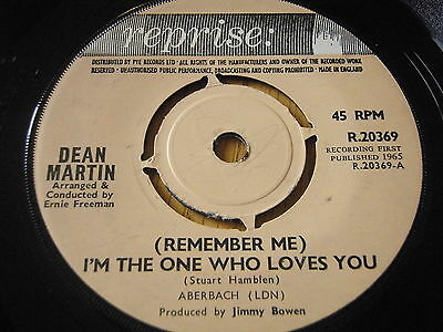 """DEAN MARTIN - (REMEMBER ME) I'M THE ONE WHO LOVES YOU     7"""" VINYL"""