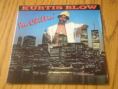 "Kurtis Blow - I'm Chillin'    7"" Vinyl Ps"