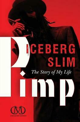 Pimp: The Story of My Life by Iceberg Slim (English) Paperback Book