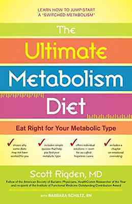 The Ultimate Metabolism Diet: Eat Right for Your Metabo - Paperback NEW Rigden,
