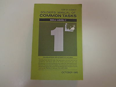Soldier's Manual of Common Tasks-Skill Level 1 STP21-1-SMCT 1985