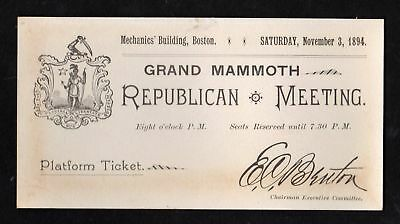 1894 REPUBLICAN MEETING Boston Massachusetts TICKET