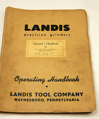 2 Piece- Landis Universal Grinders Operator And Parts Manuals  (W-4-B-7)