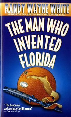 The Man Who Invented Florida 3 by Randy Wayne White (1997, Paperback, Reprint)
