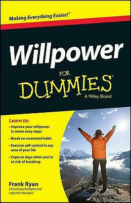 Willpower for Dummies by Frank Ryan Paperback Book (English)