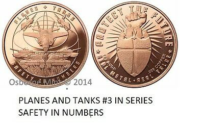 """Copper Round coin  /""""Planes /& Tanks/"""" #5 /""""SAFETY IN NUMBERS  Series/""""  1 oz"""