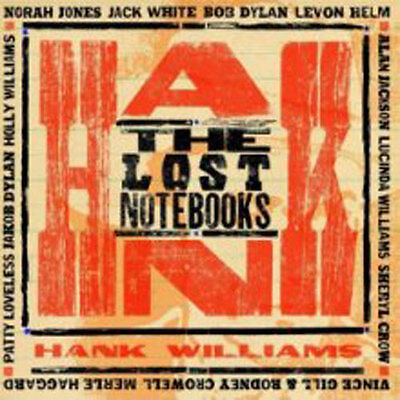 Various - The Lost Notebooks Of Hank Williams NEW CD