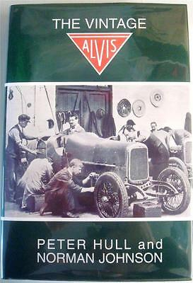 The Vintage Alvis (Second Edition) Peter Hull Norman Johnson Car Book